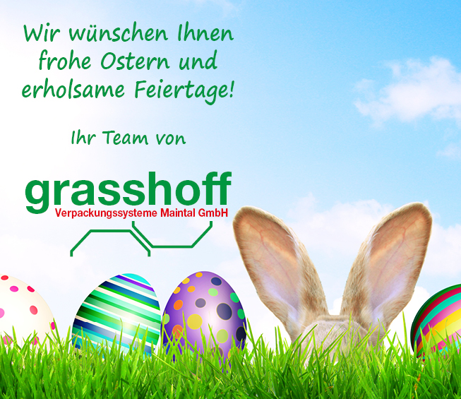 Frohe Ostern | Grasshoff Verpackungssysteme